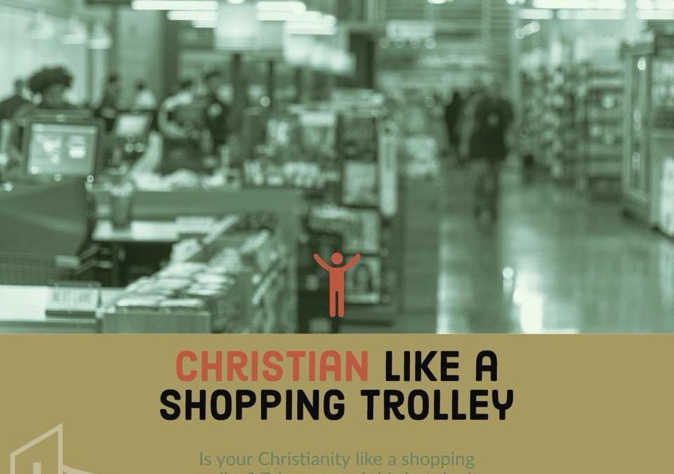 Christian Like … a Shopping Trolley